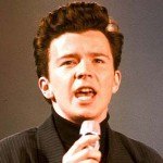 [Picture of Rick Astley]